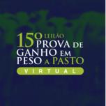 15º LEILÃO PROVA DE GANHO EM PESO A PASTO VIRTUAL
