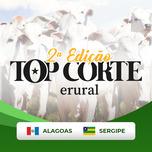 2º TOP CORTE ERURAL - AL & SE